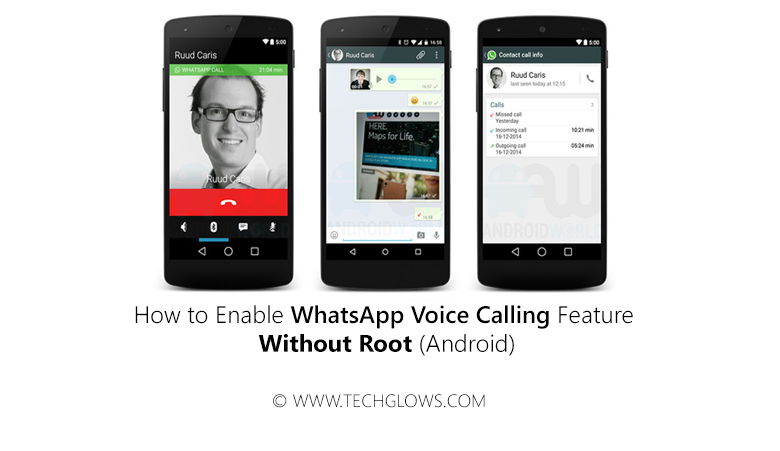 How to Enable WhatsApp Voice Calling feature Without Root (Android)