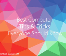Best Computer Tips & Tricks Everyone Should Know
