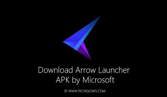 Download Arrow Launcher APK by Microsoft