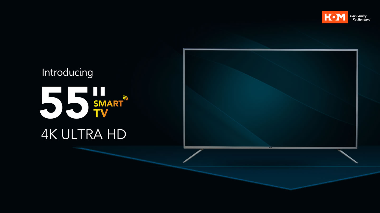 "The 55"" HOM Smart TV"