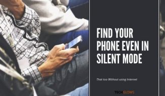 FindItUp – Here's How You Can Find Your Phone Even In Silent Mode Without using Internet