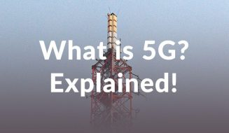 What is 5G? The New Version of Mobile Connectivity Explained