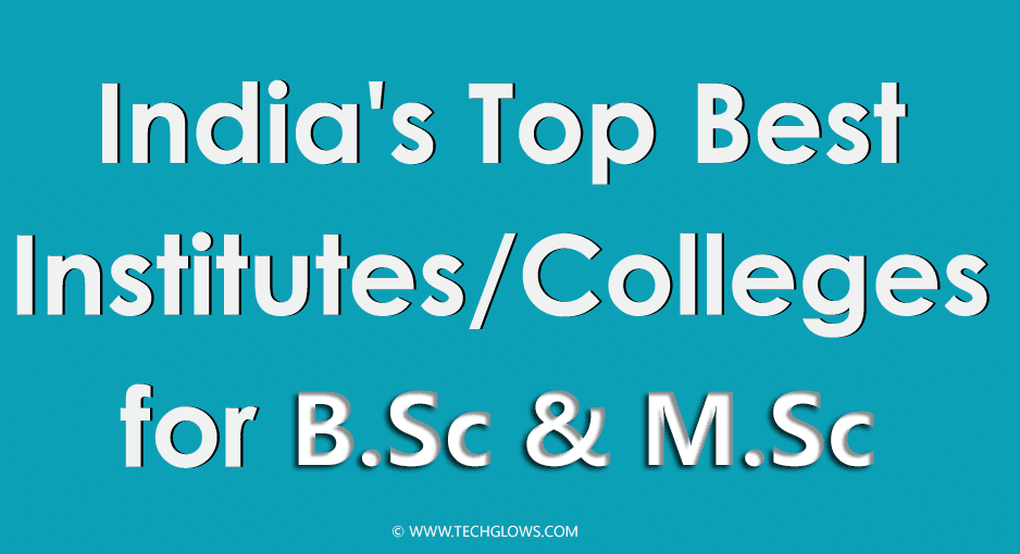 BEST BSC AND MSC COLLEGES IN INDIA
