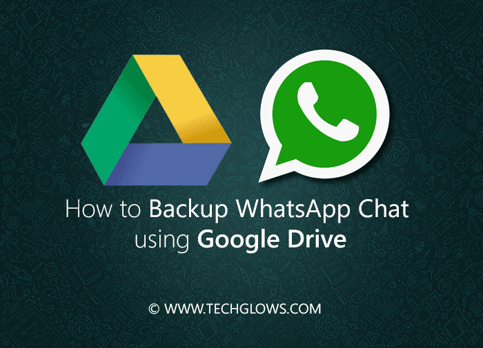 How-to-Backup-WhatsApp-Chat-using-Google-Drive-MAIN
