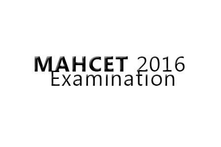 MAHCET 2016 Examination
